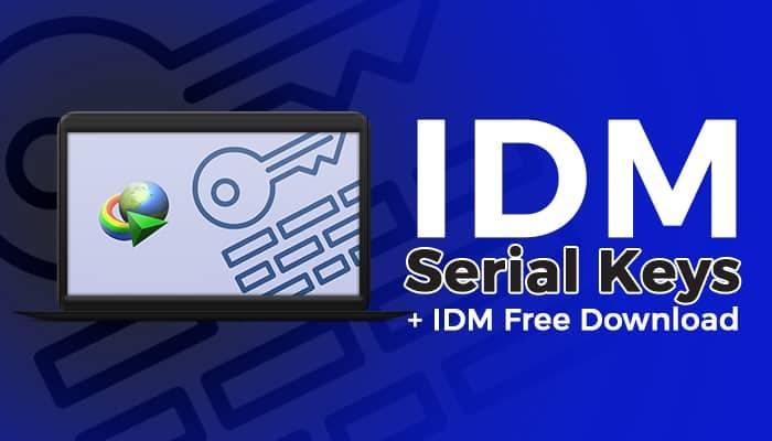IDM Crack 2020 serial keys download